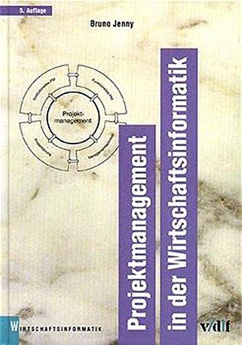 Projektmanagement in der Wirtschaftsinformatik (vdf Wirtschaftsinformatik)
