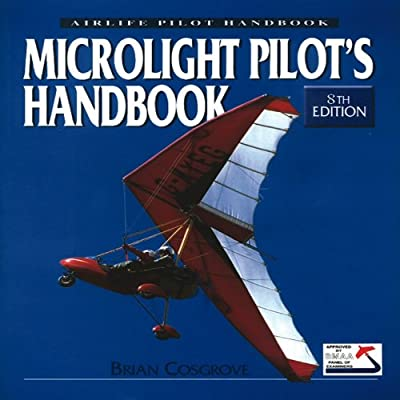 Microlight Pilot's Handbook: 8th Edition