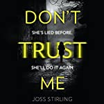 Don't Trust Me | Joss Stirling