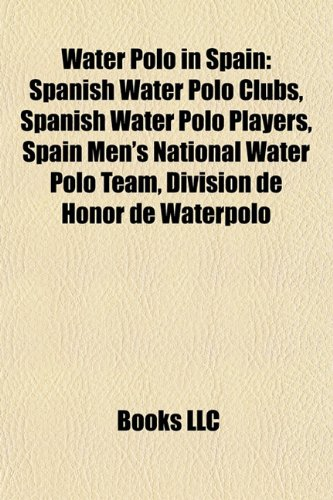 Water Polo in Spain: Spanish Water Polo Clubs, Spanish Water Polo ...