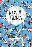 Marshall Islands Travel Journal: 6x9 Travel planner I Road trip planner I Dot grid journal I Travel notebook I Travel diary I Pocket journal I Gift for Backpacker