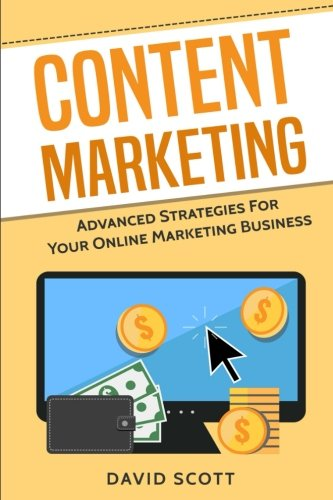 51gPiuNzldL - Content Marketing: Advanced Strategies For Your Online Marketing Business