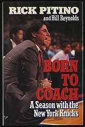 Born to Coach: A Season With the New York Knicks