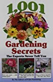 img - for 1001 Gardening Secrets the Experts Never Tell You book / textbook / text book