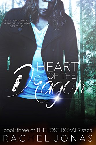 Heart of the Dragon (The Lost Royals Saga Book 3) cover