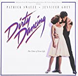 Dirty Dancing (Original Motion Picture Soundtrack)