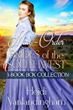 Mail-Order Brides of the Southwest: 3-Book Collection