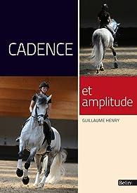 Cadence et amplitude par Guillaume Henry