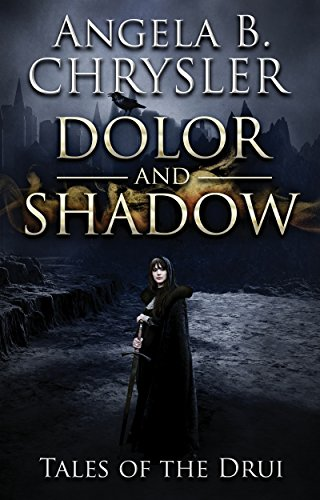dolor-and-shadow-tales-of-the-drui-book-1