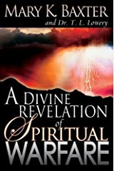 Divine Revelation Of Spiritual Warfare Kindle Edition