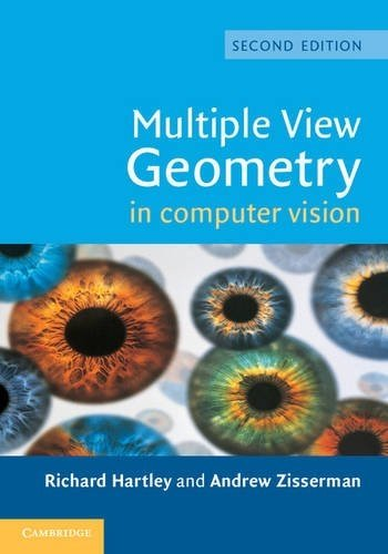 Multiple View Geometry in Computer Vision Second Edition by Richard Hartley (2004-03-25)