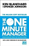 img - for The One Minute Manager - Increase Productivity, Profits And Your Own Prosperity by Blanchard, Kenneth, Johnson, Spencer New Edition (2011) book / textbook / text book