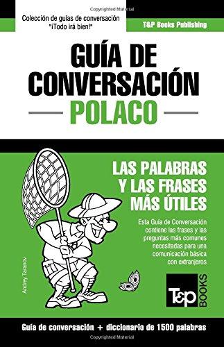 Guia de Conversacion Español-Polaco y diccionario conciso de 1500 palabras (Spanish Edition) [Andrey Taranov] (Tapa Blanda)