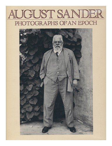 August Sander: Photographs of an Epoch 1904-1959