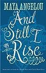 And Still I Rise par Angelou