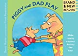 Piggy and Dad Play Big Book, David Lozell Martin, 0763644552