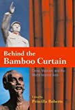 Behind the Bamboo Curtain, , 0804755027