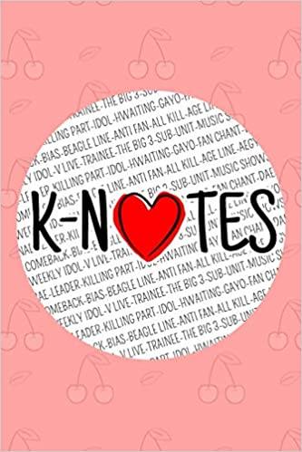 Buy K-Notes: Notes Book for Kpop Fans, Cute K-Pop Journal