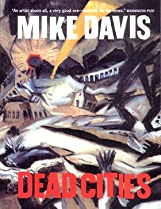 Dead Cities: And Other Tales from New Press, The
