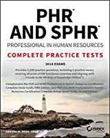 PHR and SPHR Professional in Human Resources Certification Complete Practice Tests: 2018 Exams Front Cover