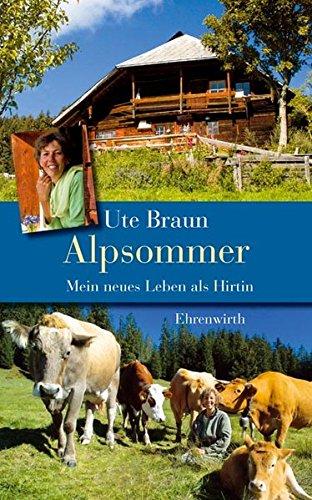 Alpsommer: Mein neues Leben als Hirtin (Ehrenwirth Sachbuch)