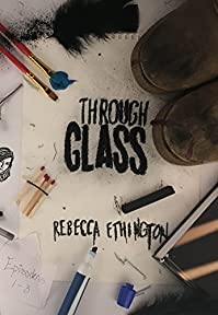 Through Glass by Rebecca Ethington ebook deal