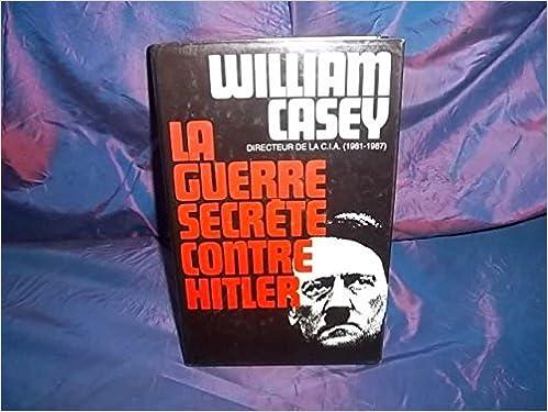 En ligne téléchargement gratuit La guerre secrète contre Hitler pdf