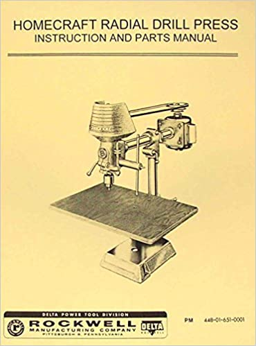 Delta Homecraft Radial Drill Press Operators Parts Manual Misc