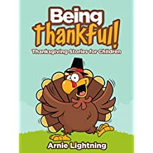 Being Thankful: Thanksgiving Stories for Children