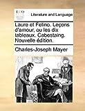 Laure et Felino leçons D'Amour, Ou les Dix Tableaux Cabestaing Nouvelle Édition, Charles-Joseph Mayer, 1140660837