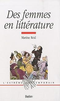 Des femmes en littérature par Martine Reid