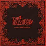 The Butcher's Ballroom By Diablo Swing Orchestra (2007-08-13)
