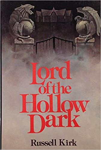 Image result for russell kirk lord of the dark