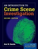 img - for An Introduction to Crime Scene Investigation by Aric W. Dutelle (2013-01-25) book / textbook / text book