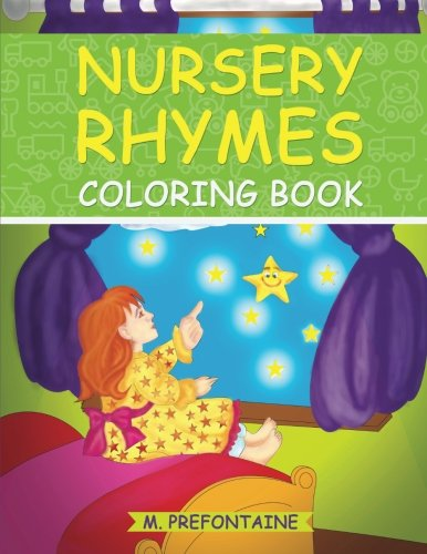(Nursery Rhyme Coloring Book: A Fun Coloring Book For Kids)