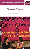 Sexual Crime, Caryn E. Neumann, 1598841777