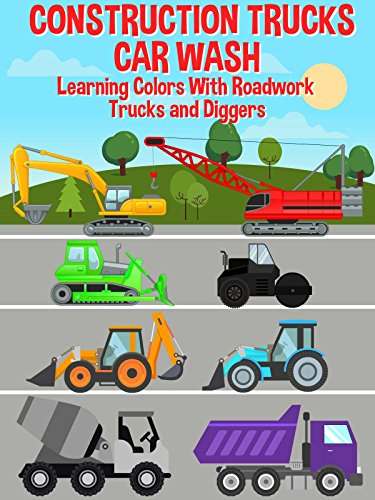 Construction Trucks Car Wash - Learning Colors With Roadwork Trucks and -