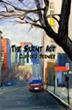 The Silent Art, Clifford Bernier, 1928589626