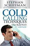 Image of Cold Calling Techniques (That Really Work!)