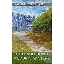 The Pendlehurst Wedding Mystery