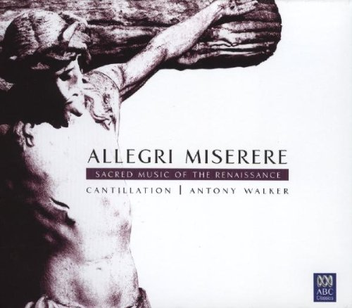 Allegri: Miserere and Other Sacred Music of the Renaissance / - Sacred Music Choral Other