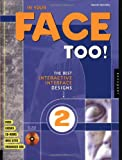 img - for In Your Face Too: The Best Interactive Interface Design book / textbook / text book