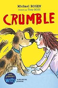 Crumble par Michael Rosen