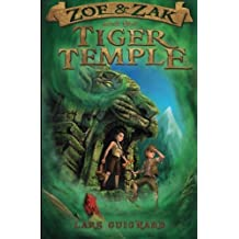 Zoe & Zak and the Tiger Temple (A Zoe & Zak Adventure) (Volume 3) by Lars Guignard (2014-01-09)