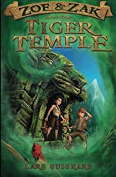 Zoe & Zak and the Tiger Temple (A Zoe & Zak Adventure) (Volume 3) by Lars Guignard (2014-01-09)