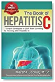The Book of Hepatitis C: 7 Simple Strategies to Shift From Surviving to Thriving After Hepatitis C