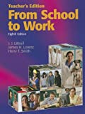 From School to Work Teacher's Edition, J. J. Littrell and James H. Lorenz, 1590709373