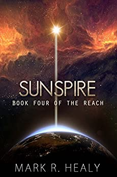Sunspire (The Reach, Book 4) by [Healy, Mark R.]