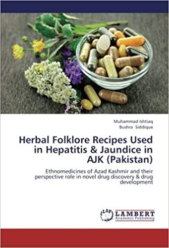 Herbal folklore recipes used in hepatitis jaundice in ajk herbal folklore recipes used in hepatitis jaundice in ajk pakistan ethnomedicines of azad kashmir and their perspective role in novel drug discovery forumfinder Choice Image
