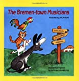 The Bremen Town Musicians, Ruth Belov Gross, 0590423649